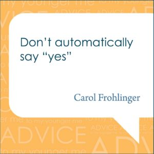 Carol Frohlinger Quote