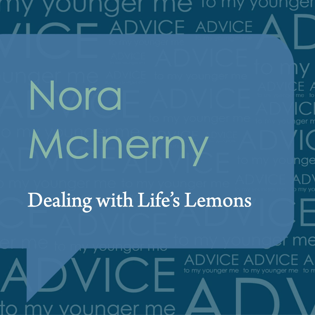 Dealing with Life's Lemons with Nora McInerny